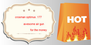 crosman optimus .177 | crosman optimus .177 review
